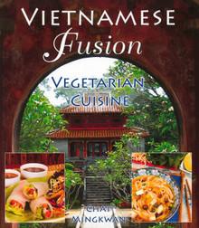 Vietnamese Fusion Vegetarian Cuisine / Mingkwan, Chat