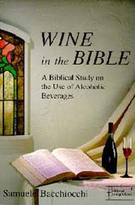 Wine in the Bible / Bacchiocchi, Samuele