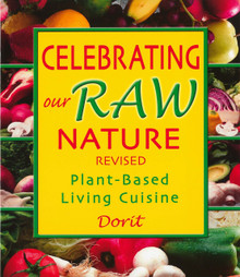 Celebrating Our Raw Nature / Dorit