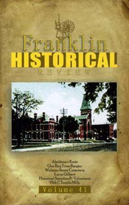 Franklin Historical Review Vol 41 / Franklin County Historical & Museum Society / Paperback