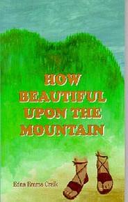 How Beautiful Upon the Mountain / Craik, Edna Emma / Paperback