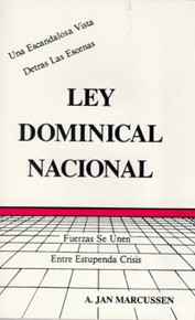 Ley Dominical Nacional--SPANISH (National Sunday Law) / Marcussen, A Jan