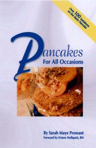 Pancakes for All Occasions / Prowant, Sarah Maye