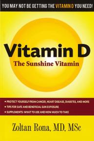 Vitamin D: The Sunshine Vitamin /  Rona, Zoltan