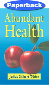 Abundant Health / White, Julius Gilbert / Paperback / LSI