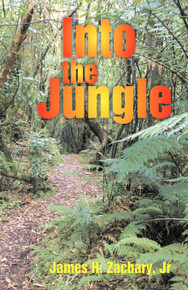 Into the Jungle / Zachary, James H / Paperback / LSI