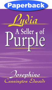 Lydia, A Seller of Purple / Edwards, Josephine Cunnington / Paperback / LSI