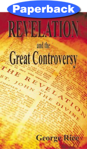 Revelation and the Great Controversy / Rice, George / Paperback / LSI