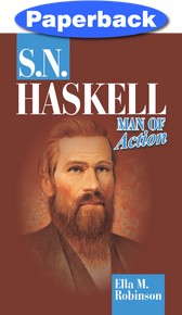 S. N. Haskell--Man of Action / Robinson, Ella May / Paperback / LSI