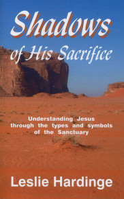 Shadows of His Sacrifice / Hardinge, Leslie, PhD / LSI