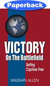 Victory on the Battlefield / Allen, Vaughn / Paperback / LSI