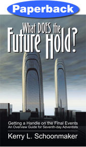 What Does the Future Hold? / Schoonmaker, Kerry L / Paperback / LSI