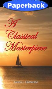 Classical Masterpiece, A / Sanderson, Devon L / Paperback / LSI