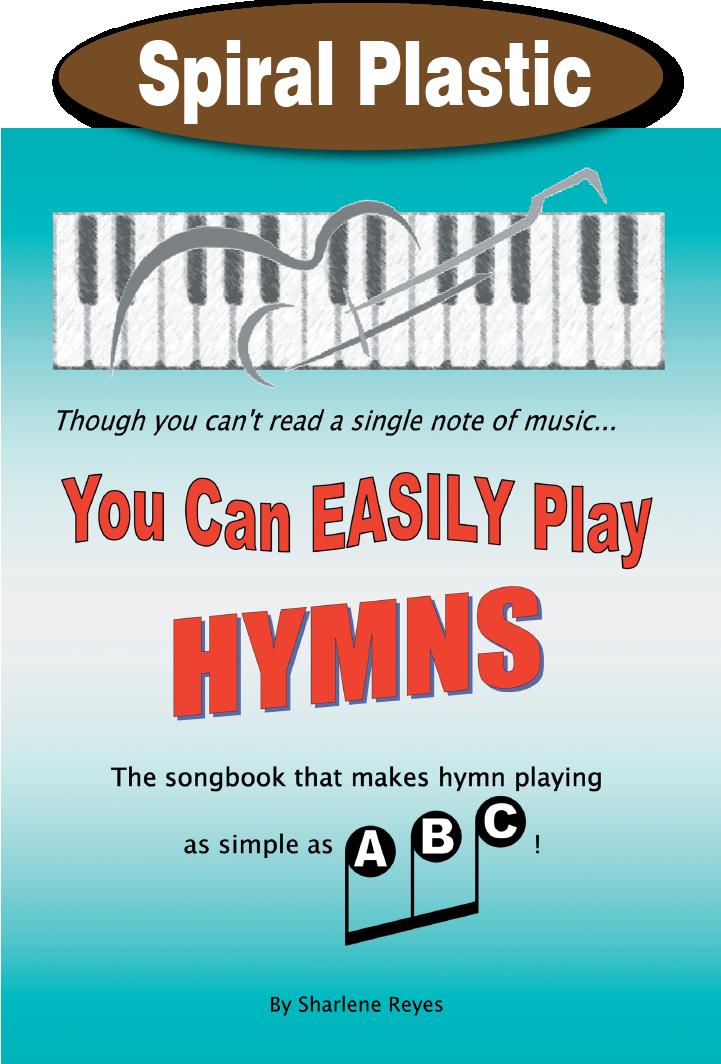 You Can Easily Play Hymns / Reyes, Sharlene / Spiral Plastic - TEACH