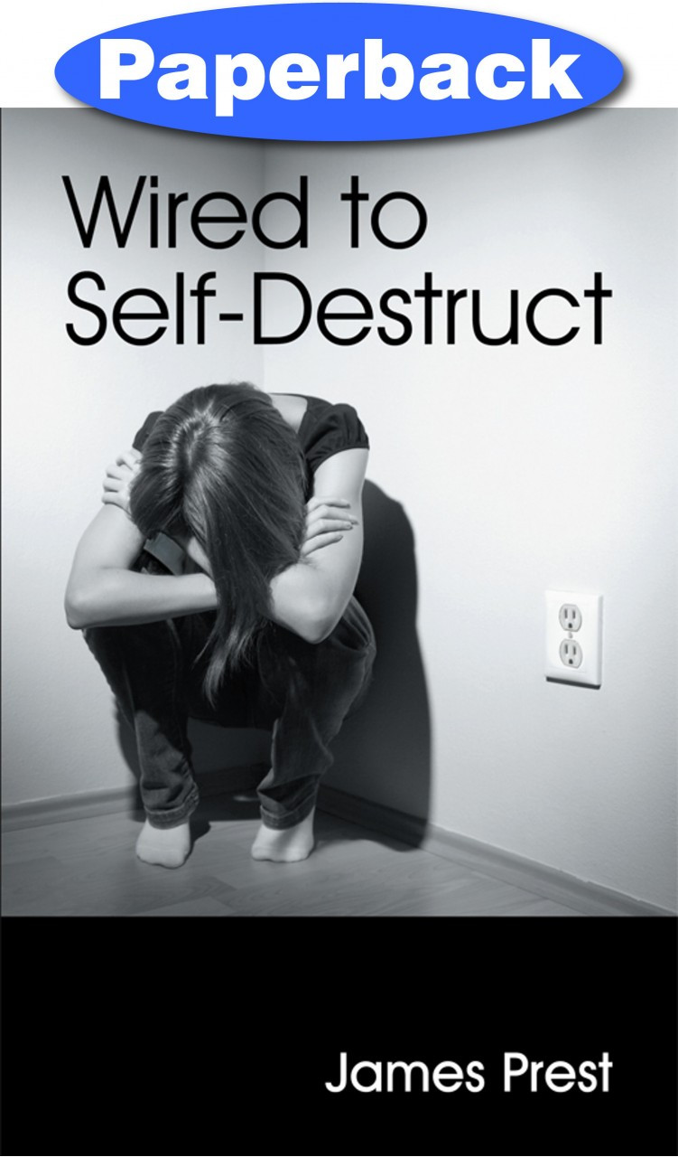 Wired to Self-Destruct / Prest, James / Paperback - TEACH Services, Inc.