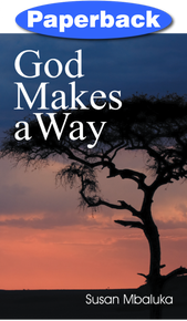 God Makes A Way / Mbaluka, Susan / Paperback / LSI