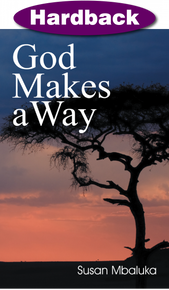 God Makes A Way / Mbaluka, Susan / Hardback / LSI