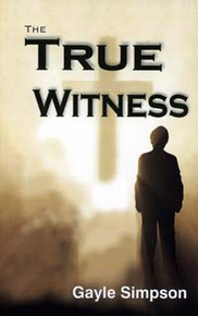 True Witness, The / Simpson, Gayle
