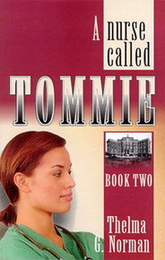Nurse Called Tommie, A / Norman, Thelma Giddings / LSI
