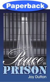 Peace in Prison / Dutton, Joy / Paperback / LSI