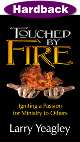 Touched by Fire / Yeagley, Larry / Hardback / LSI