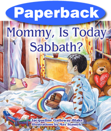Mommy, is Today Sabbath? (Asian edition) / Galloway-Blake, Jacqueline / Paperback / LSI