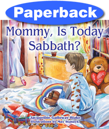 Mommy, is Today Sabbath? (Caucasian edition) / Galloway-Blake, Jacqueline / Paperback / LSI