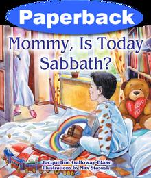 Mommy, is Today Sabbath? (Hispanic edition) / Galloway-Blake, Jacqueline / Paperback / LSI