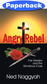 Angry Rebel / Naggyah, Ned / Paperback