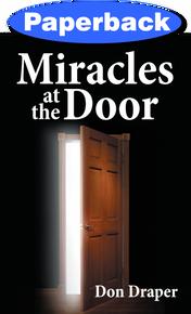 Miracles at the Door / Draper, Don / Paperback / LSI