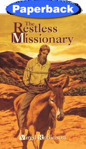 Restless Missionary, The / Robinson, Virgil Eugene / Paperback / LSI