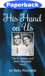 His Hand on Us / Reynolds, Betty / Paperback / LSI