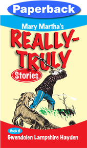 Really Truly Stories #8/9 / Hayden, Gwendolen Lampshire / Paperback / LSI