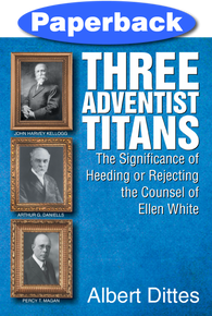 Three Adventist Titans / Dittes, Albert / Paperback / LSI