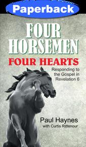 Four Horsemen, Four Hearts / Haynes, Paul / Paperback / LSI