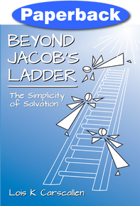 Beyond Jacob's Ladder / Carscallen, Lois / Paperback / LSI