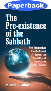 Pre-existence of the Sabbath, The / Caines, Maurice / Paperback / LSI