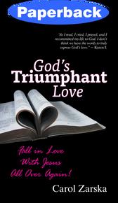 God's Triumphant Love / Zarska, Carol / Paperback / LSI