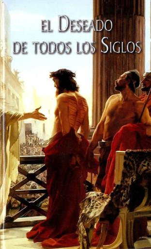 Cover of El Deseado de Todas las Siglos