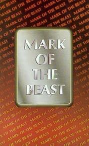 Mark of the Beast, The  / White, Ellen G, et al