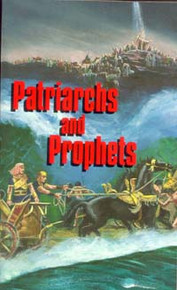 Patriarchs and Prophets / White, Ellen G