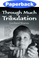 Cover of Through Much Tribulation