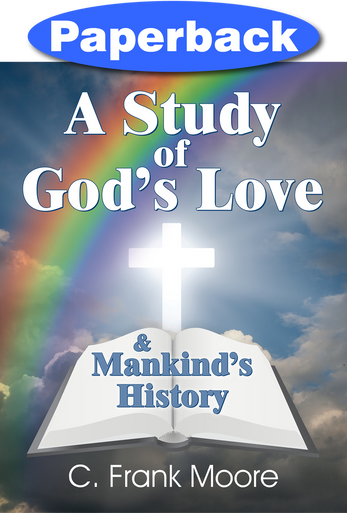 Cover of A Study of God's Love & Mankind's History