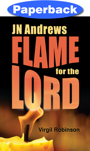 Cover of J N Andrews: Flame for the Lord