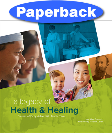 Cover of Legacy of Health & Healing, A