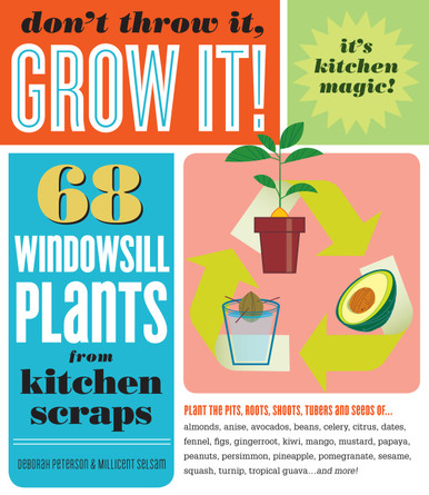 Cover of Don't Throw It, Grow It!