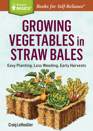 Cover of Growing Vegetables in Straw Bales