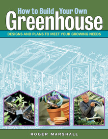 Cover of How to Build Your Own Greenhouse