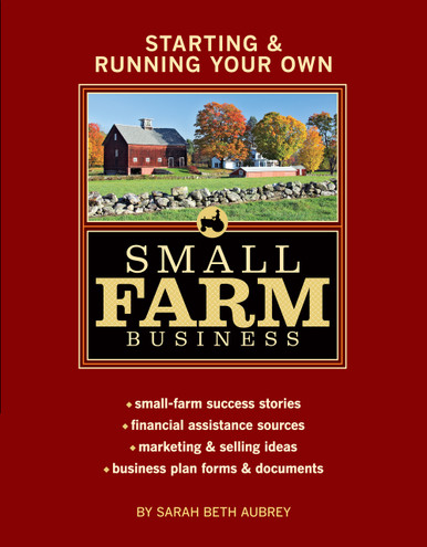 Cover of Starting & Running Your Own Small Farm Business
