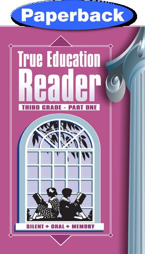 Cover of True Education Reader: 3rd Grade, Vol 1